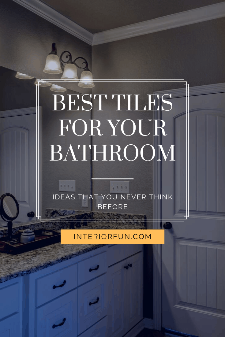 Best Tiles For Your Bathroom | Bathroom Ideas | Bathroom Decors | Bathroom Remodel | Bathroom Organization