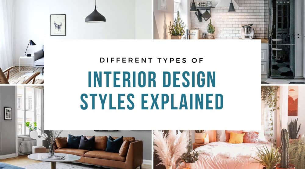 Diffe Types Of Interior Design Styles Explained