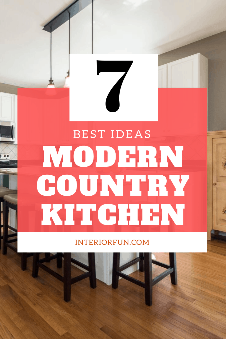 Best Ideas To Decorate Your Modern Country Kitchen Interior Fun